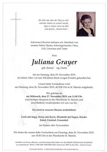 Juliana Grayer, Dachs Juli