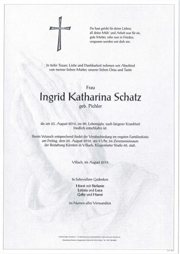 Ingrid Katharina Schatz geb. Pichler